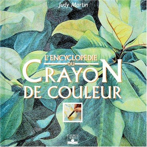L'Encyclopédie du crayon de couleur par Judy Martin