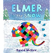 Elmer in the Snow (Elmer Picture Books, Band 5)