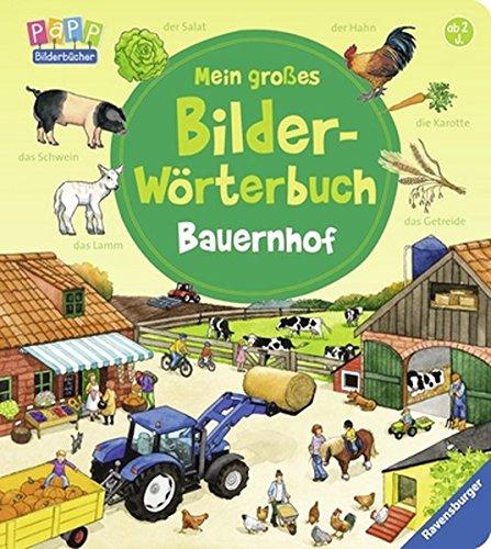 Preisvergleich Produktbild Mein großes Bilder-Wörterbuch: Bauernhof