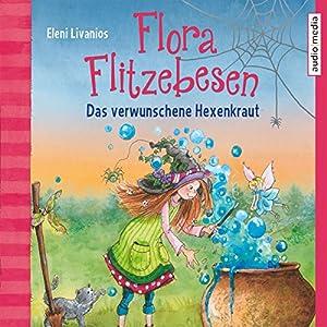 Das verwunschene Hexenkraut: Flora Flitzebesen 3