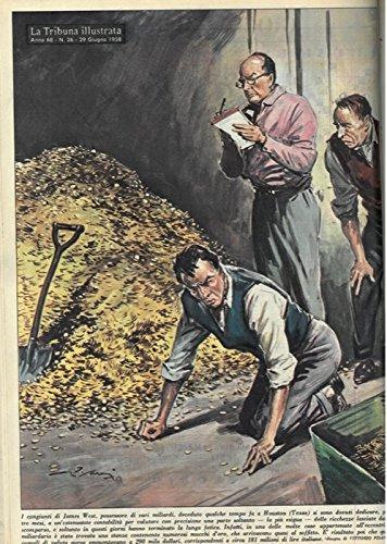 I congiunti di James West, possessore di vari miliardi, deceduto qualche tempo fa a Houston (Texas) si sono dovuti dedicare, per tre mesi, a un'estenuante contabilita' per valutare con precisione una parte soltanto delle ricchezze lasciate dallo scomparso...Infatti, in una delle molte case appartenute all'eccentrico miliardario e stata trovata una stanza contenente numerosi mucchi d'oro, che arrivavano quasi al soffitto... .