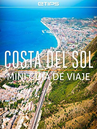 Costa del Sol Mini Guía de Viaje