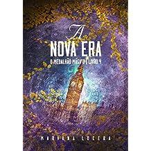 O Medalhão Mágico: A Nova Era (Portuguese Edition)