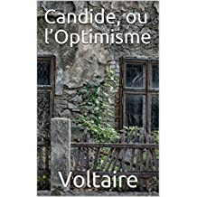 Candide, ou l'Optimisme (French Edition)