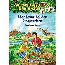 Das magische Baumhaus junior / Das magische Baumhaus junior - Abenteuer bei den Dinosauriern: Band 1