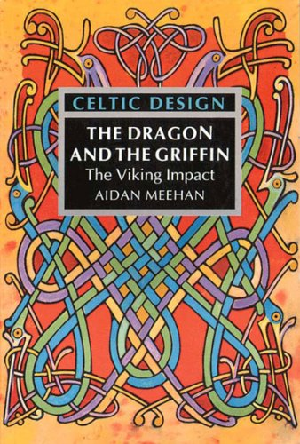 Celtic Design The Dragon and the Griffin