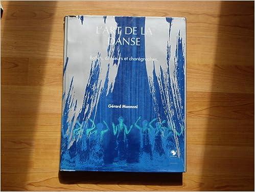 Télécharger en ligne L'art de la danse pdf, epub