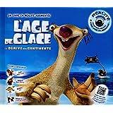 AGE DE GLACE - L'ALBUM AVEC