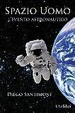 Image de Spazio Uomo - L'evento astronautico