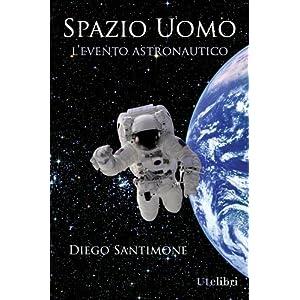 Spazio Uomo - L'evento astronautico
