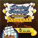 Pirates of Prestatyn Weekender 9 Vol.2: Saturday - Mixed By Alex Kidd