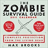 Zombie Survival Guide: 2011 Day-to-Day Calendar by LLC Andrews McMeel Publishing (2010-08-30)