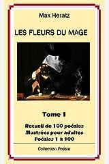 Les Fleurs du Mage: Tome 1 Format Kindle