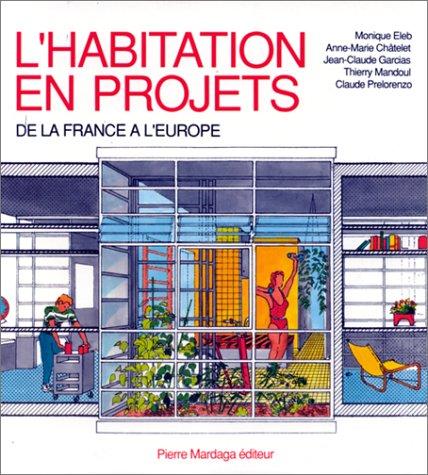 L habitation en projets par Duval