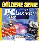 Goldene Serie. Das DATA BECKER PC und EDV Lexikon. CD- ROM für Windows 3.x/95 -