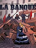 La Banque - Tome 4 - Le Pactole de la Commune (Banque (La)) (French Edition)