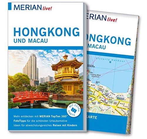 MERIAN live! Reiseführer Hongkong und Macau: Mit Extra-Karte zum Herausnehmen