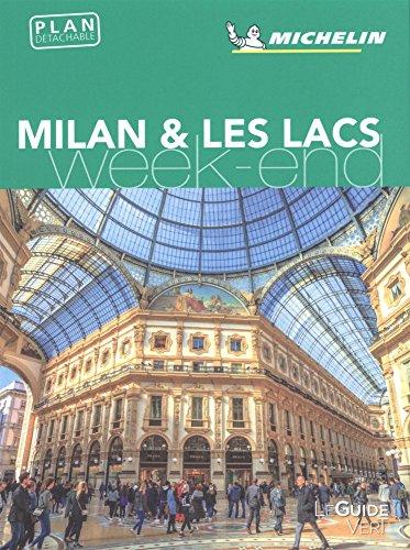 Guide Vert Weekend Milan et les lacs Michelin par Michelin