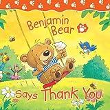 Benjamin Bear Says Thank You
