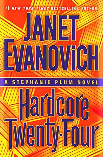 Hardcore Twenty-Four: A Stephanie Plum Novel (English Edition) de [Evanovich