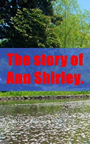 The story of Ann Shirley.