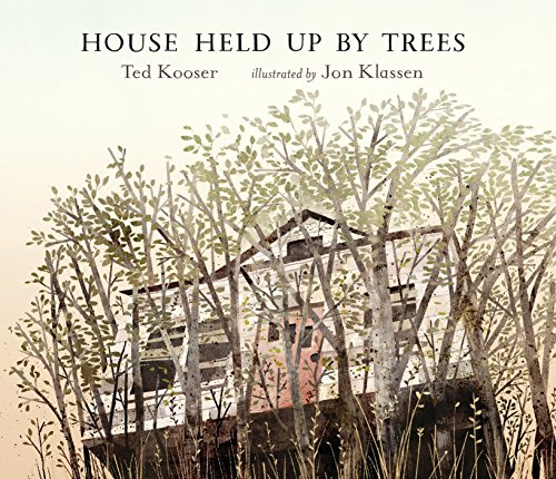 House Held Up by Trees por Ted Kooser