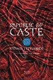 #5: Republic of Caste: Thinking Equality in the Time of Neoliberal Hindutva