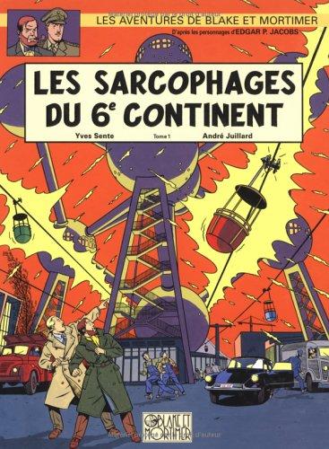 Blake & Mortimer, n° 16 : Les sarcophages du 6e continent, tome 1 par André Juillard