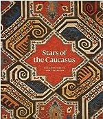 Stars of the Caucasus de Michael Franses