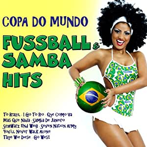 Copa Do Mundo: Fußball & Samba Hits
