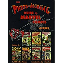 Photo-Journal Guide to Marvel Comics Volume 3 (A-J)