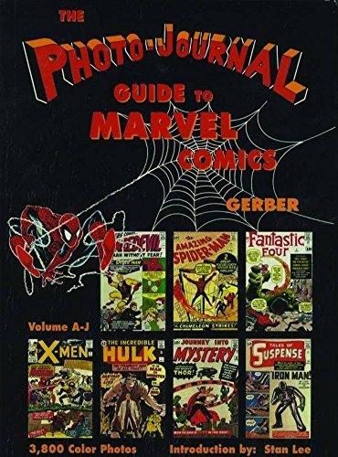Photo-Journal Guide to Marvel Comics Volume 3 (A-J): A-J v. 3 por Ernst Gerber
