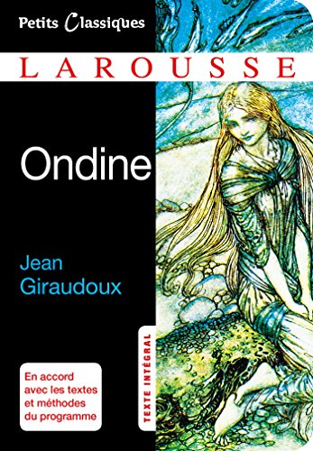 Ondine (Petits Classiques Larousse)