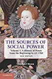 1: The Sources of Social Power: Volume 1