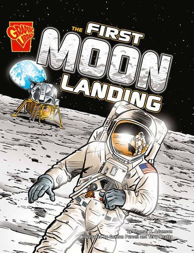 First Moon Landing (Graphic History) by Thomas K. Adamson (2010-04-14)