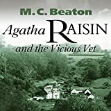 Agatha Raisin and the Vicious Vet: Agatha Raisin, Book 2
