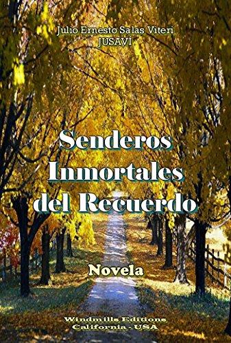 Senderos Inmortales del Recuerdo (WIE nº 337) de [Viteri, Julio Ernesto Salas