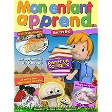 Mon Enfant Apprend MAG Septembre 2014: Le Magazine 3-6 Septembre 2014 (French Edition)