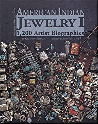 American Indian Jewelry I: 1,200 Artist Biographies (American Indian Art)