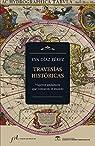 Travesías históricas: Viajeros andaluces que contaron el mundo par Eva Díaz Pérez