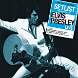 Elvis Presley: Setlist: the Very Best of Elvis Presley Live (Audio CD)