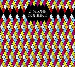 Cheval Sombre -Digi-