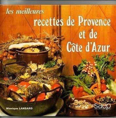 les meilleures recettes de provence et de cote d'azur