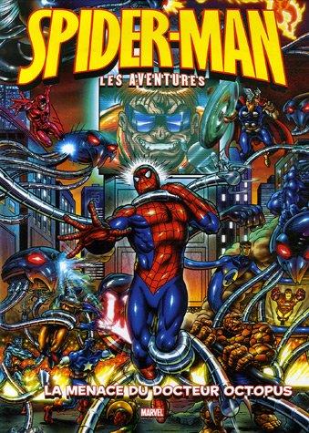 Spider-Man : les aventures, Tome 2 : La menace du docteur Octopus par Jason Quinn