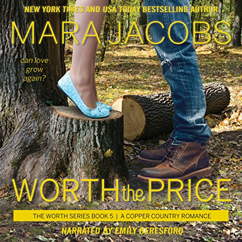 Worth the Price: The Worth Series, Book 5 - A Copper Country Romance