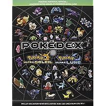Guide de Jeu Pokédex National Officiel : Pokémon Ultra-Soleil et Pokémon Ultra-Lune