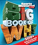 Sports Illustrated Kids Big Book of Why Sports Edition (Sports Illustrated Kids Big Books)