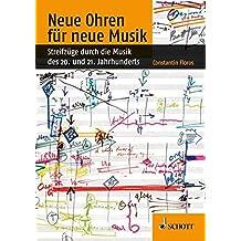 Neue Ohren Fr Neue Musik