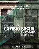 Tres décadas de cambio social en España: Segunda edición (El Libro Universitario - Manuales)