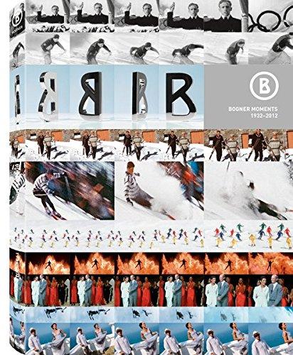 Bogner Moments 1932-2012: The Bogner Book